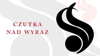 Syndykat - Czutka nad wyraz