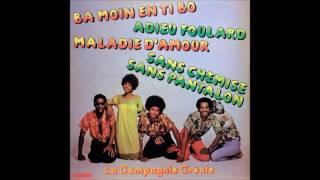 LA COMPAGNIE CRÉOLE - Sans Chemise Sans Pantalon (1976)