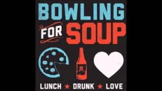 And I Think You Like Me Too - Bowling For Soup