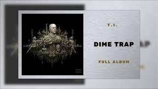 T.I. - You Ft Teyana Taylor (Dime Trap)