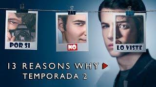 Por si no lo viste: 13 Reasons Why Temporada 2
