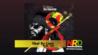 Protoje - Shot By Love Feat. Toi