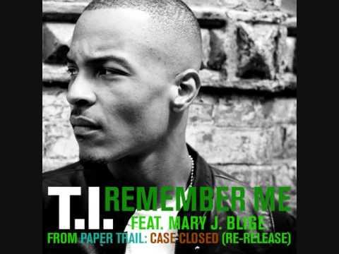 ti-remember-me-feat-maryjblige-hq-lyrics-iatjeftv