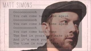 Matt Simons - You Can Come Back Home (Lyrics)