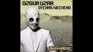 Ozgur Uzar - Oyehaa