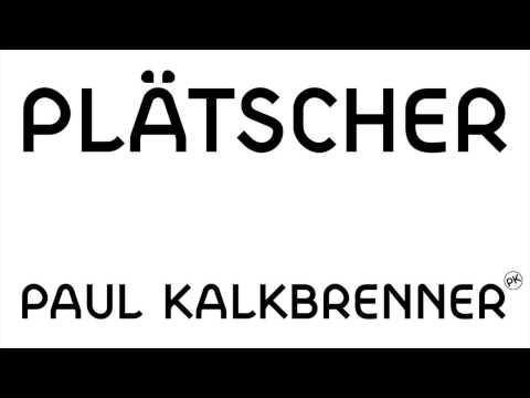paul-kalkbrenner-platscher-official-pk-version-paul-kalkbrenner
