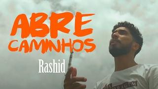 """Rashid - """"Abre Caminhos"""" - WEBVÍDEO"""