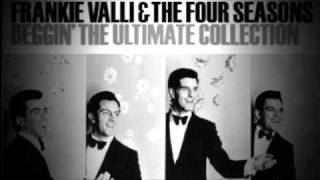 Frankie Valli & The Four Seasons - Beggin - Original