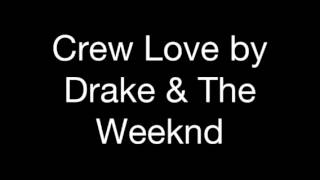 Drake & The Weeknd - Crew Love (Explicit Audio)