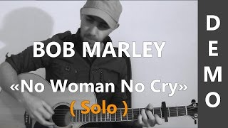 No Woman No Cry ( Solo ) - Bob Marley & The Wailers - Cover Guitare