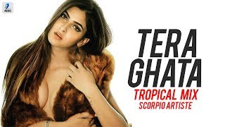 Isme Tera Ghata (Tropical Mix) - Scorpio Artiste | Gajendra Verma | Karishma Sharma