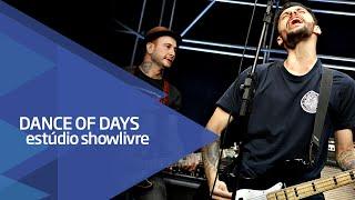 """""""Hoje o resto não importa"""" - Dance of Days no Estúdio Showlivre 2016"""