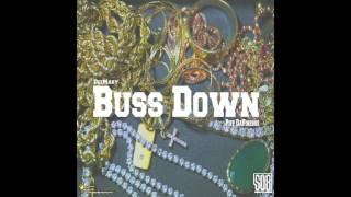 DezMary Ft. Piff DaFinesse - Buss Down (Prod. by ColdBeatxz)