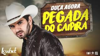 Loubet - Pegada do Caipira