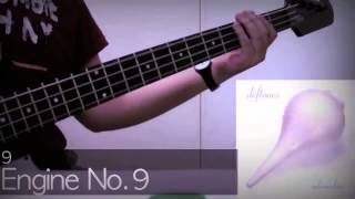 Deftones - Engine No.9 (Bass Cover)