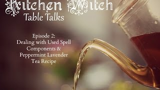 Kitchen Witch Table Talks Episode 2