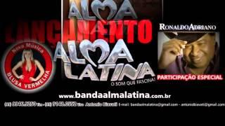 Banda Alma Latina - Blusa Vermelha (Lançamento 2013)