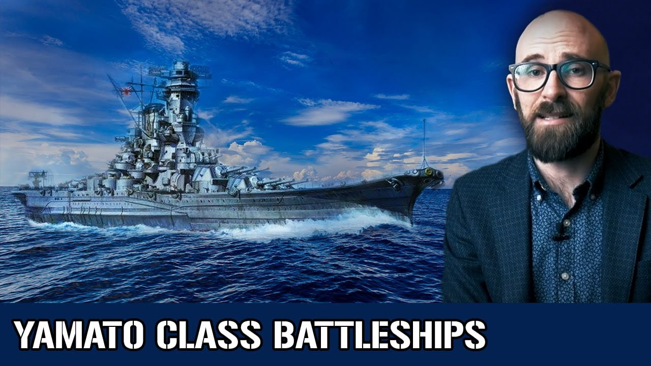 Yamato Class : The Heaviest Battleships Ever Constructed