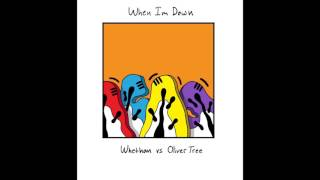 Whethan VS Oliver Tree - When I'm Down
