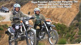 Gagahnya Presiden Jokowi dan Panglima TNI Saat Ngetrail di Pegunungan Papua