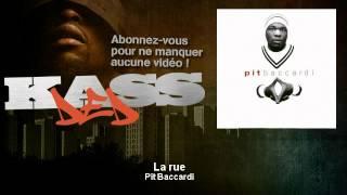 Pit Baccardi - La rue - Kassded