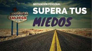 EL MIEDO (Motivación Personal y Superación)