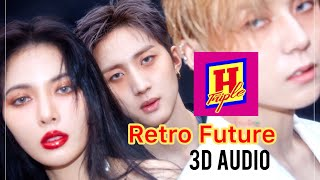 Triple H - Retro Future 3D Audio [Use Headphones]