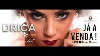 Drica Pippez - O Tal (Acustico)