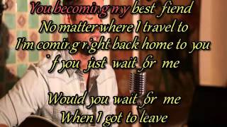 Would you wait for me | Brett Young | Karaoke