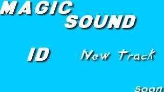 MagicSound - ID (Original Mix)