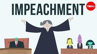 How does impeachment work? - Alex Gendler width=