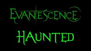 Evanescence - Haunted (Demo 1)