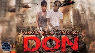 Vanessa Bling Ft. Masicka - Don (Audio) 2017