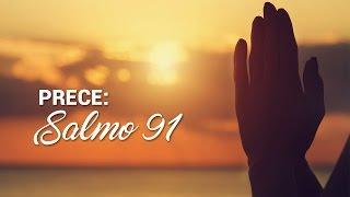 Prece: Salmo 91