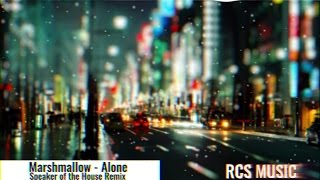 Marshmello - Alone (Speaker of the House Remix) (House|Melodic|2016)