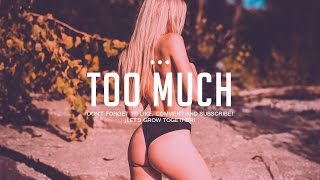 """Too Much"" Beat Trap R&B Sexy Slow Hip Hop Instrumental 