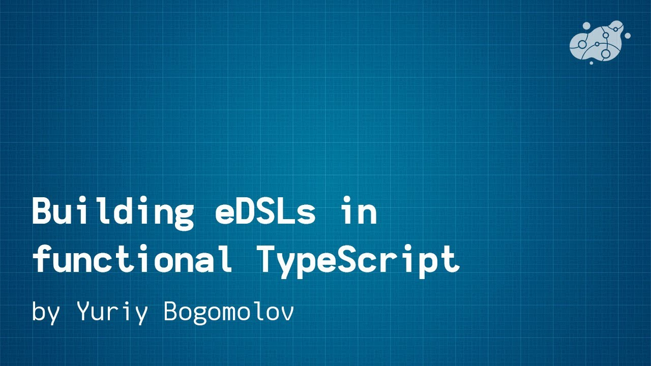 Building eDSLs in functional TypeScript