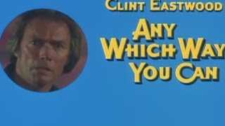 Glen Campbell - Any Which Way You Can (1980) - Trailer (remix)