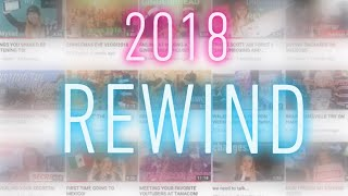 MY YOUTUBE REWIND 2018!