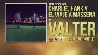 Valter - Charlie, Hank y el Viaje a Massena (Single)