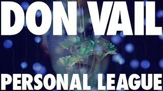 Don Vail - Personal League (Official Video)