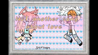 Not another song about love | by : Swilla | GLMV