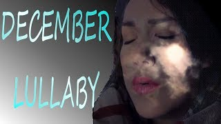 December lullaby (Multiple Covers)~ REBECCA ASWELL