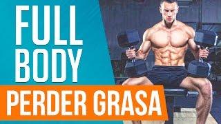 Perder grasa y definir los músculos - Rutina Fullbody