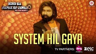 System Hil Gaya   Saint Dr MSG Insan   Hind Ka Napak Ko Jawab - MSG Lion Heart 2
