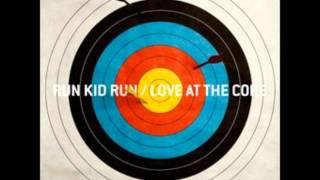 Run Kid Run - My Sweet Escape