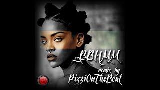 Rihanna - BBHMM (PizziOnTheBeat Remix)