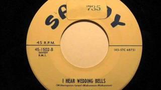 I Hear Wedding Bells  The Cubs 1956 Savoy 1502 B