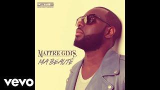 Maître Gims - Ma beauté (pilule violette) [audio]