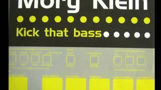 kick that bass - mory klein